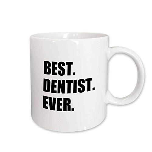 3dRose mug_179773_1 Best Dentist Ever-Fun Job Pride Gifts for Dentistry Career Work Ceramic Mug, 11-Ounce