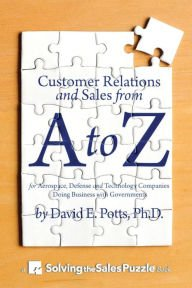 Read Online For Aerospace, Defense and Technology Companies Doing Business Customer Relations and Sales from A to Z (Paperback) - Common ebook