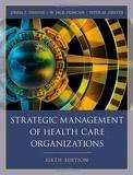 Read Online Strategic Management of Health Care Organizations 6th (sixth) edition Text Only pdf
