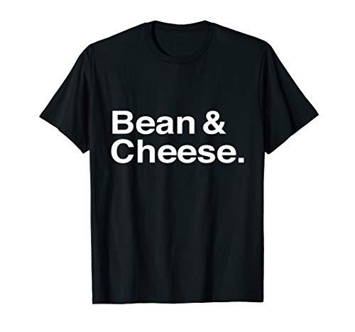 Bean and Cheese Taco Burrito T-Shirt