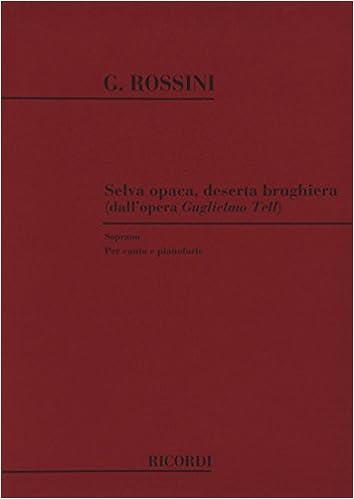 Livre télécharger pda Guglielmo Tell: Selva Opaca Deserta Brughiera PDB