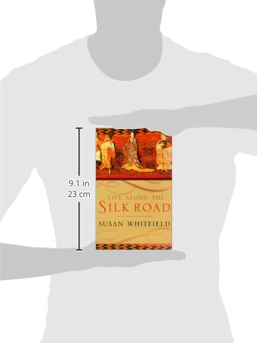 Life Along the Silk Road: Susan Whitfield: 9780520232143: Amazon ...