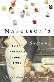 Napoleon's Buttons Publisher: Jeremy P Tarcher