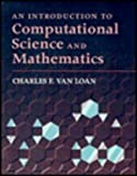An Introduction to Computational Science and Mathematics, Van Loan, Charles, 0867204737
