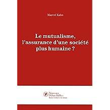 Le mutualisme, l'assurance d'une société plus humaine ?