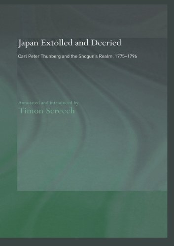 Japan Extolled and Decried: Carl Peter Thunberg's Travels in Japan 1775-1776