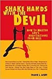 img - for Shake Hands with the Devil: How to Master Life's Negotiations from Hell 1st (first) ptg edition by Frank L. Acuff published by Ten Speed Press (2007) [Hardcover] book / textbook / text book