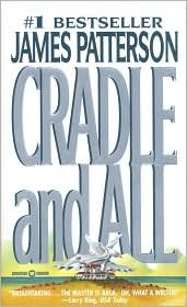 Cradle All Publisher James Patterson