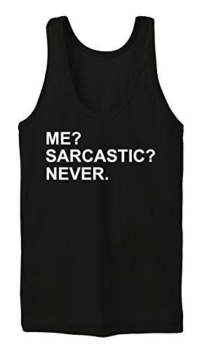 Me? Sarcastic? Never Tanktop Girls Noir
