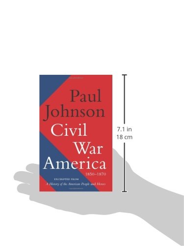 Civil war america 1850 1870 paul johnson 9780062076250 amazon civil war america 1850 1870 paul johnson 9780062076250 amazon books fandeluxe Choice Image