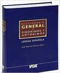 Diccionario General de Sinonimos y Antonimos Lengua ... - photo#25