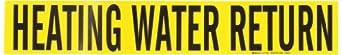"Brady 7129-1 2-1/4"" Height, 14"" Width, 2-1/2"" - 7-7/8"" Outside Pipe Diameter, B-946 High Performance Vinyl, Black On Yellow Color Self-Sticking Vinyl Pipe Marker, Legend ""Heating Water Return"""
