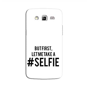 Cover it up Selfie First Samsung Galaxy Grand Prime Hard Case - White