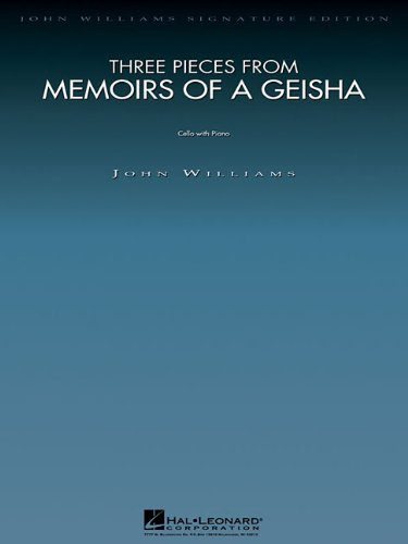 Three Pieces from Memoirs of a Geisha: Cello and Piano (John Williams Signature Editions)