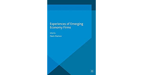 Experiences of Emerging Economy Firms