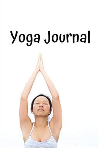 Yoga Journal: notebook, diary for mindfulness, meditation ...