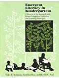 Emergent Literacy in Kindergarten, California Kindergarten Assn. Staff and Neal, Harriet C., 0970755600