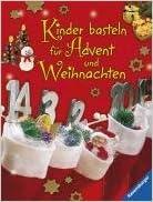 Kinder Basteln Fï½r Advent Und Weihnachten Marlies Busch