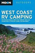 Moon West Coast RV Camping Complete Guide to More Than 2300 RV Parks & Campgrounds in California, Oregon, & Washington 3RD EDITION [PB,2010] pdf