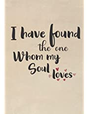 Engagement gifts for couples: Notebook Journal   I Have found the one whom my soul loves   Hilarious Notebook , Great alternative to a card   Funny Engagement Notebook - Gift for wife and girlfriend   7x10in 120 Pages