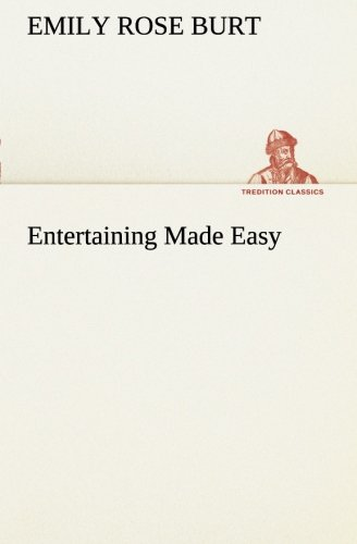 Download Entertaining Made Easy (TREDITION CLASSICS) pdf
