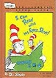 I Can Read with My Eyes Shut! (I Can Read It All by Myself Beginner Books)