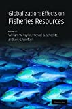 img - for Globalization: Effects on Fisheries Resources book / textbook / text book