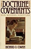 The Doctrine and Covenants, Richard O. Cowan, 0884945456