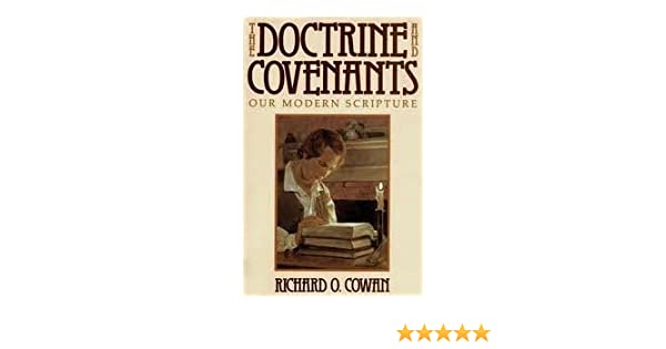 Doctrine and Covenants, Our Modern Scripture