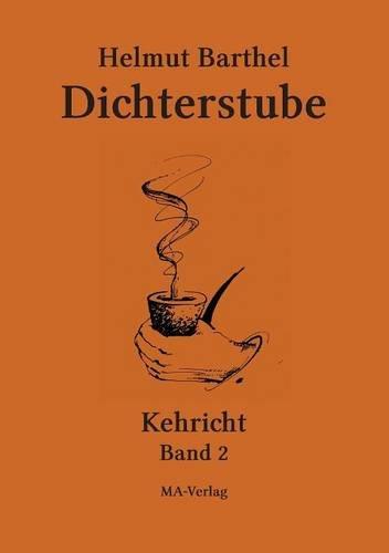Read Online Dichterstube - Kehricht Band 2 (German Edition) pdf epub