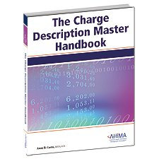 The Charge Description Master Handbook