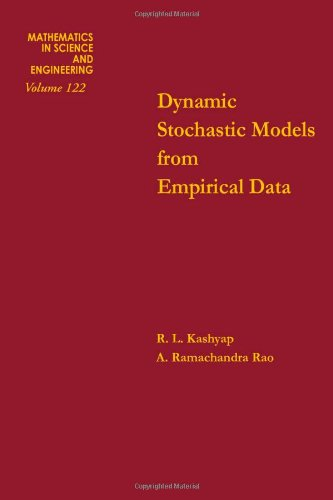 Download Dynamic stochastic models from empirical data (Mathematics in Science and Engineering, Volume 122) ebook