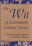 The Wit of Seventeenth-Century Poetry 9780826209856
