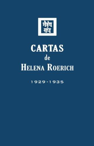 Cartas de Helena Roerich I: 1929-1935 (Spanish Edition ...
