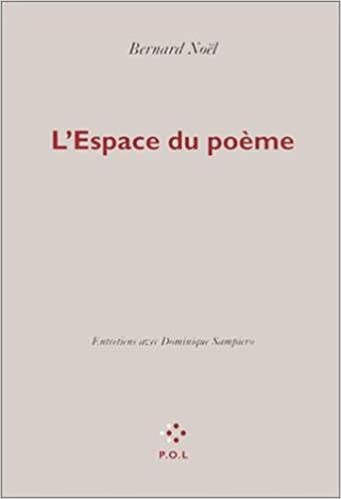 Lespace Du Poème Entretiens Essais Amazones Bernard