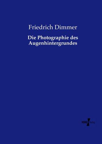Download Die Photographie des Augenhintergrundes (German Edition) ebook