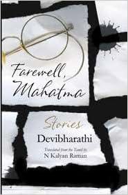Farewell, Mahatma: Stories