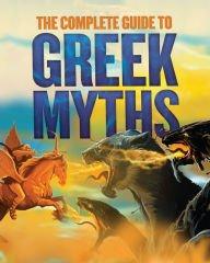 The Complete Guide to Greek Myths pdf epub