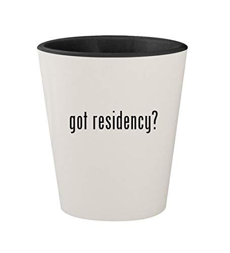 got residency? - Ceramic White Outer & Black Inner 1.5oz Shot Glass ()