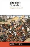 The First Crusade, Steven Runciman, 0521427053