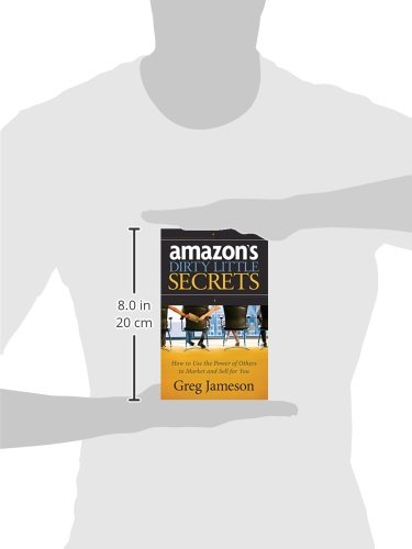 Amazons-Dirty-Little-Secrets-How-to-Use-the-Power-of-Others-to-Market-and-Sell-for-You