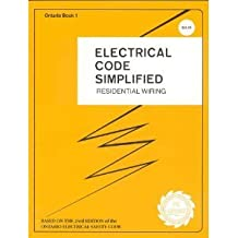 Electrical Code Simplified: Residential Wiring Ontario Book 1