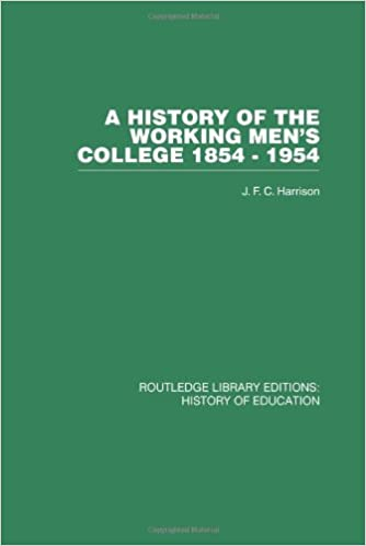 A History of the Working Mens College: 1854-1954 (Volume 8)