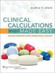 Clinical Calculations Made... W/Access