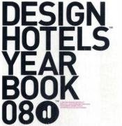 Design Hotels Yearbook 2008
