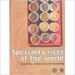 Book Speciality Rices of the World: Breeding, Production, and Marketing