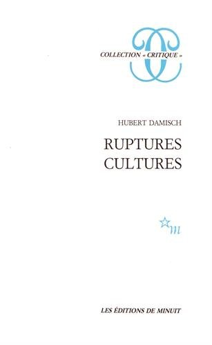 Ruptures, cultures (Collection Critique) (French Edition)