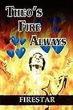 Theo's Fire Always, Firestar, 1448983754