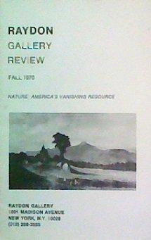 Nature: America's Vanishing Resource (Raydon Gallery Review, Fall 1970)