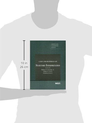 Cases and Materials on Statutory Interpretation (American Casebook Series)